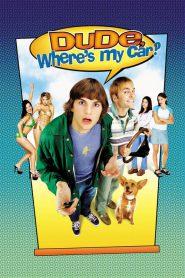 Dude Where's My Car? (2000) นายดู๊ด รถตูอยู่ไหนหว่า