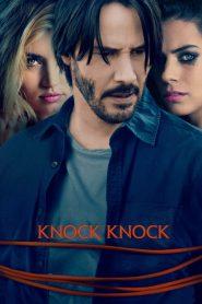 Knock Knock (2015) ก๊อก ก๊อก ล่อมาเชือด