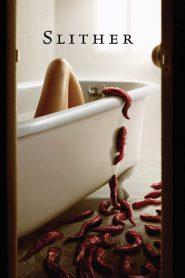 Slither (2006) สลิทเธอร์ เลื้อย…ดุ