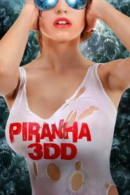 Piranha 2 3DD (2012) ปิรันย่า 2 กัดแหลกแหวกทะลุจอ ดับเบิ้ลดุ