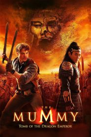 The Mummy Tomb Of The Dragon Emperor (2008) เดอะ มัมมี่ : คืนชีพจักรพรรดิมังกร