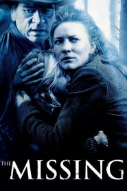 The Missing (2003) เดอะ มิสซิ่ง ล่ามัจจุราชแดนเถื่อน