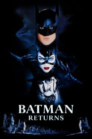 Batman Returns (1992) แบทแมน รีเทิร์น ตอนศึกมนุษย์นกเพนกวินกับนางแมวป่า