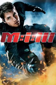 Mission: Impossible 3 (2006) มิชชั่นอิมพอสซิเบิ้ล 3