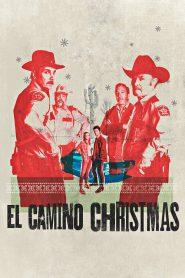 El Camino Christmas (2017) คริสต์มาสที่ เอล คามิโน่ [ซับไทย]