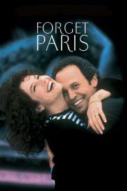 Forget Paris (1995) ฟอร์เก็ต ปารีส บอกหัวใจให้คิดถึง (ซับไทย)