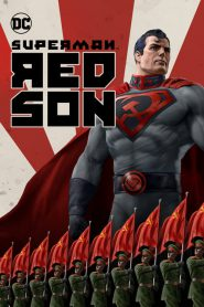 Superman Red Son (2020) บุรุษเหล็กเผด็จการ