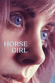 horse girl (2020) ฮอร์ส เกิร์ล (ซับไทย)