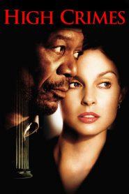 High Crimes (2002) ลวงเธอให้ตายสนิท