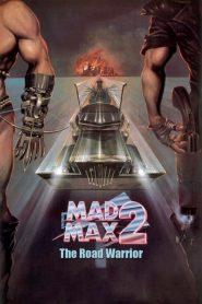 Mad Max 2 The Road Warrior (1981) แมดแม็กซ์ 2 : เส้นทางนักรบ