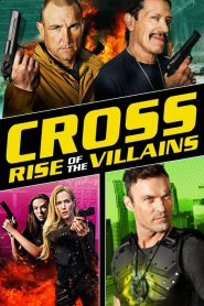 Cross 3: Rise of the Villains (2019) ครอส พลังกางเขนโค่นเดนนรก 3 [Soundtrack บรรยายไทย]