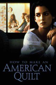 How to Make an American Quilt (1995) ถักทอสายใยรัก