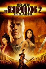 The Scorpion King 2: Rise Of A Warrior (2008) อภินิหารศึกจอมราชันย์