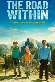The Road Within (2014) ออกไปซ่าส์ให้สุดโลก