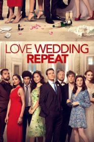Love Wedding Repeat (2020) รัก แต่ง ซ้ำ (ซับไทย)