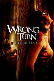 Wrong Turn 3 Left For Dead (2009) หวีดเขมือบคน 3