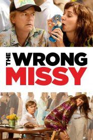 The Wrong Missy (2020) มิสซี่ สาวในฝัน (ร้าย)