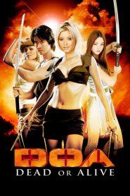 D.O.A Dead or Alive (2006) เปรี้ยว เปรียว ดุ