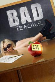 Bad Teacher (2011) จาร์ยแสบแอบเอ็กซ์