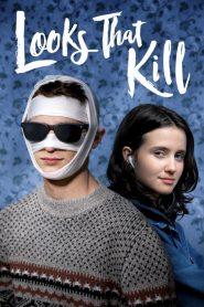 Looks That Kill (2020) มองที่หน้า รักที่ใจ