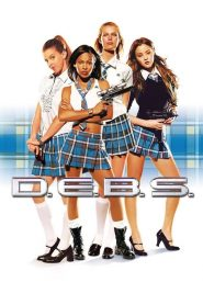 D.E.B.S. (2004) สี่แสบสายลับ เปรี้ยวเข็ดฟัน