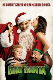 Bad Santa (2003) แบดซานต้า ซานตาครอสจิตป่วน