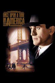 Once Upon a Time in America (1984) เมืองอิทธิพล คนอหังการ์