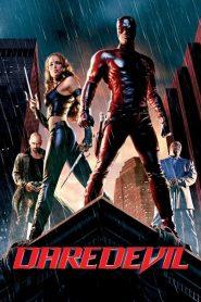 Daredevil (2003) แดร์เดฟเวิล มนุษย์อหังการ (ฉบับสมบูรณ์ผู้กำกับสั่งตัดใหม่)