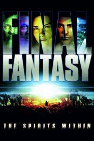 Final Fantasy The Spirits Within (2001) ไฟนอล แฟนตาซี สปิริต วิธอิน