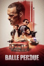 Lost Bullet (2020) แรงทะลุกระสุน [Netflix]