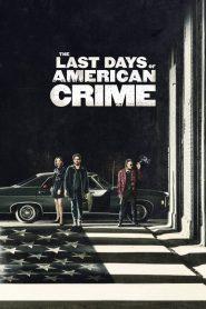 The Last Days of American Crime (2020) ปล้นสั่งลา [NETFLIX]