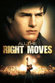 All the Right Moves (1983) อย่าทิ้งฝันไว้ปลายทาง
