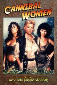 [18+] Cannibal Women In The Avocado Jungle Of Death (1989) สาวกินคนในป่าอโวคาโด้แห่งความตาย