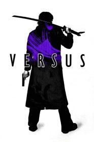 Versus (2000) 18+