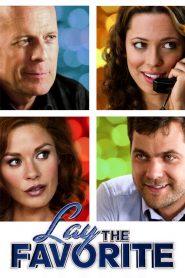 Lay the Favorite (2012) แทงไม่กั๊ก จะรักหรือจะรวย
