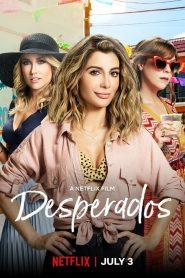 [Netflix] Desperados (2020) เสียฟอร์ม ยอมเพราะรัก