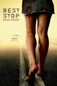 Rest Stop Dead Ahead (2006) ไฮเวย์มรณะ