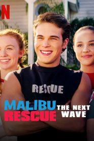 Malibu Rescue The Next Wave (2020) ทีมกู้ภัยมาลิบู คลื่นลูกใหม่