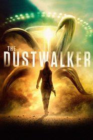 The Dustwalker (2019) มันมากับนรก