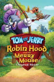 Tom and Jerry: Robin Hood and His Merry Mouse (2012) ทอม แอนด์ เจอร์รี่ ตอน โรบินฮู้ดกับยอดหนูผู้กล้า