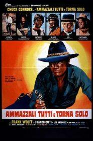 Kill Them All And Come Back Alone (1968) ปราบให้หมด แล้วกลับมาคนเดียว