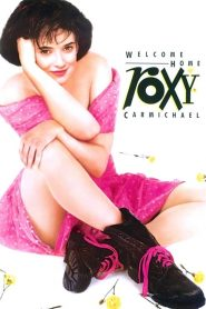 Welcome Home, Roxy Carmichael (1990) สาวน้อยรอคอยรัก