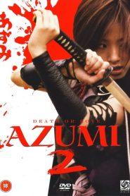 Azumi 2 Death or Love (2015) ซามูไรสวยพิฆาต 2