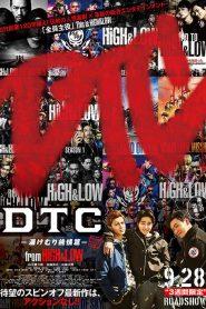 DTC -Yukemuri Junjou Hen- from HiGH & LOW (2018)