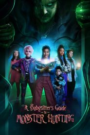 [NETFLIX] A Babysitters Guide to Monster Hunting (2020) คู่มือล่าปีศาจฉบับพี่เลี้ยง