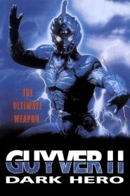 Guyver 2 : Dark Hero (1994) กายเวอร์มนุษย์เกราะชีวะ 2