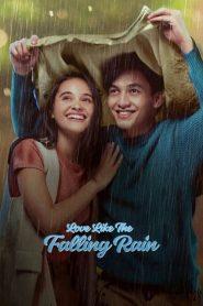 [NETFLIX] Love Like the Falling Rain (2020) รักดั่งสายฝน