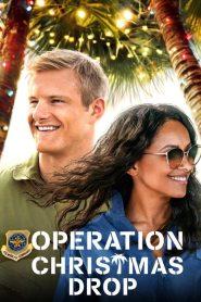 [NETFLIX] Operation Christmas Drop (2020) ภารกิจของขวัญจากฟ้า