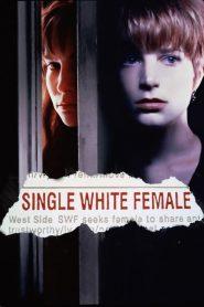 Single White Female (1992) ภัยชิดใกล้ อย่าไว้ใจผู้หญิง