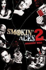 Smokin Aces 2: Assassins Ball (2010) ดวลเดือด ล้างเลือดมาเฟีย 2